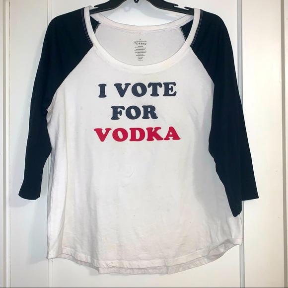 """Torrid """"I Vote for Vodka"""" T-Shirt. Size 2."""